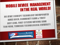 Mobile Device Management In the Real World! PowerPoint PPT Presentation