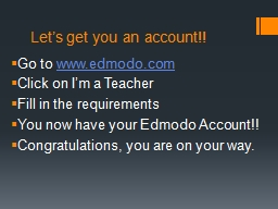 Let�s get you an account!!