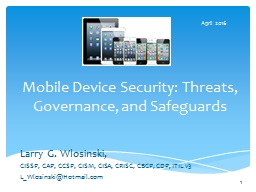 Mobile Device Security: Threats, Governance, and Safeguards