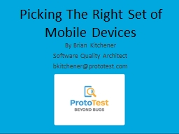 Picking The Right Set of Mobile Devices