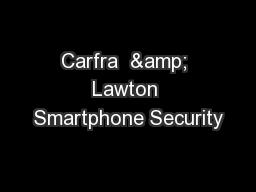 Carfra  & Lawton Smartphone Security