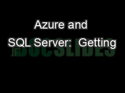 Azure and SQL Server:  Getting