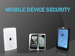 Mobile Device Security Agenda