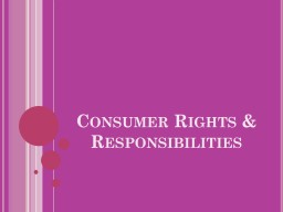Consumer Rights & Responsibilities PowerPoint PPT Presentation