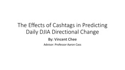 The Effects of Cashtags in Predicting Daily DJIA Directional Change