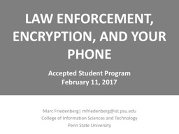LAW ENFORCEMENT,  ENCRYPTION, AND YOUR PHONE