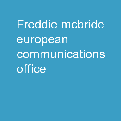 Freddie McBride,  European Communications Office