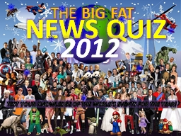 TEST YOUR KNOWLEDGE OF THE WORLD'S EVENTS FOR THE YEAR!