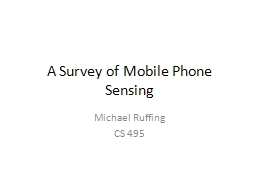 A Survey of Mobile Phone Sensing