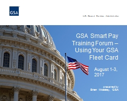 GSA Smart Pay  Training Forum �