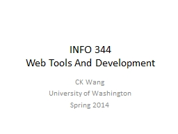 INFO 344 Web Tools And Development PowerPoint PPT Presentation