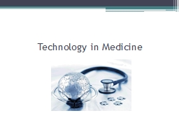 Technology in Medicine Diagnosis