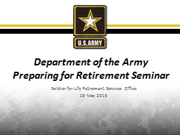 Soldier for Life Retirement Services Office PowerPoint PPT Presentation