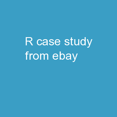 R Case Study from  EBAY
