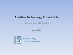 Assistive Technology Roundtable PowerPoint PPT Presentation