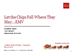Let the Chips Fall Where They May�EMV