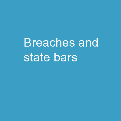 Breaches and State Bars:
