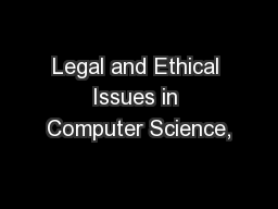 Legal and Ethical Issues in Computer Science,