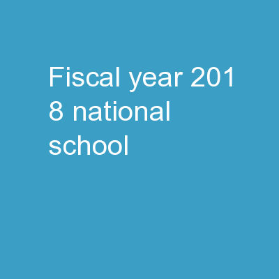 Fiscal  Year    201 8 National School