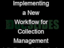 Green, Yellow, Red: Implementing a New Workflow for Collection Management at College of Charleston