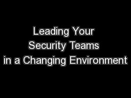 Leading Your Security Teams in a Changing Environment