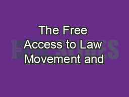The Free Access to Law Movement and