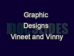 Graphic Designs Vineet and Vinny