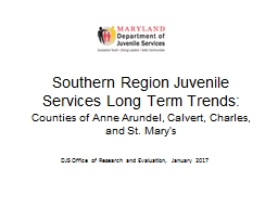 Southern Region Juvenile Services Long Term Trends: PowerPoint PPT Presentation
