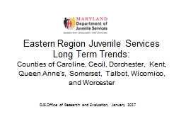 Eastern Region Juvenile Services Long Term Trends: PowerPoint PPT Presentation