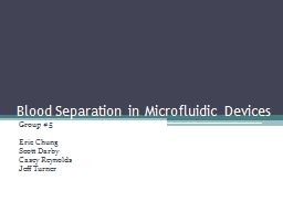 Blood Separation in  Microfluidic