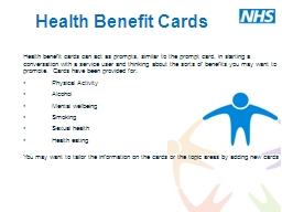 Health Benefit Cards   Health benefit cards can act as prompts, similar to the prompt card, in star