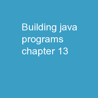 Building Java Programs Chapter 13