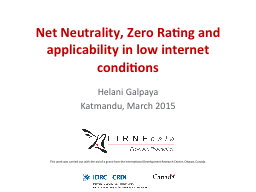 Net Neutrality, Zero Rating and applicability in low internet conditions