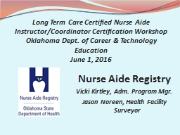 Long Term Care Certified Nurse Aide Instructor/Coordinator Certification Workshop
