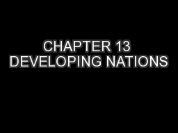 CHAPTER 13 DEVELOPING NATIONS