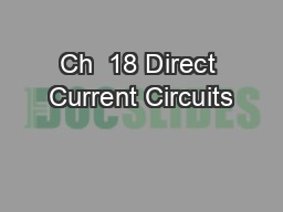 Ch  18 Direct Current Circuits
