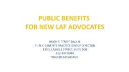 PUBLIC BENEFITS  FOR NEW LAF ADVOCATES