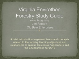 A brief introduction to general terms and concepts related to the forestry learning objectives and