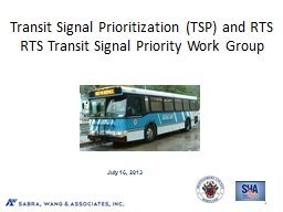 Transit Signal Prioritization (TSP) and RTS