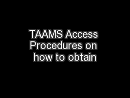 TAAMS Access Procedures on how to obtain