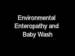 Environmental Enteropathy and Baby Wash