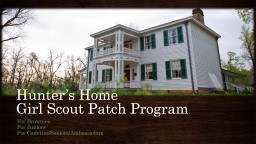 Hunter's Home  Girl  Scout Patch Program