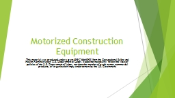 Motorized Construction Equipment