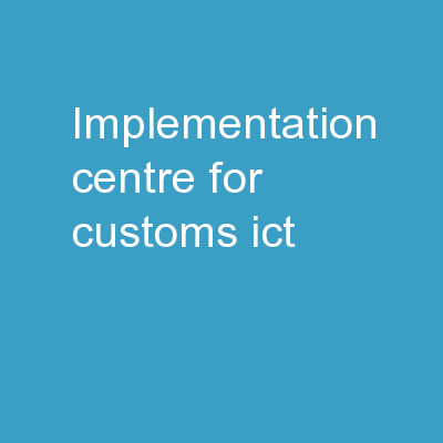 Implementation Centre for Customs (ICT)