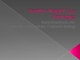 Healthy Weight Loss Strategies