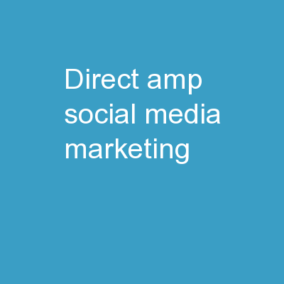 Direct & Social Media Marketing