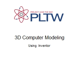3D Computer Modeling Using Inventor