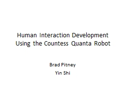 Human Interaction Development Using the Countess Quanta Robot