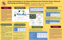 Design and Evaluation of  An Advanced Dilemma Zone Protection System: Advanced Warning Sign and All PowerPoint PPT Presentation