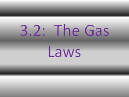 3.2:  The Gas Laws Pressure